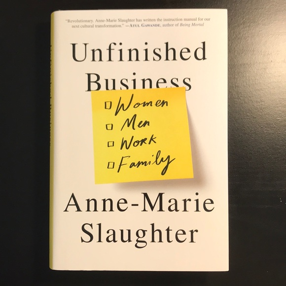 Other - Unfinished Business by Anne-Marie Slaughter